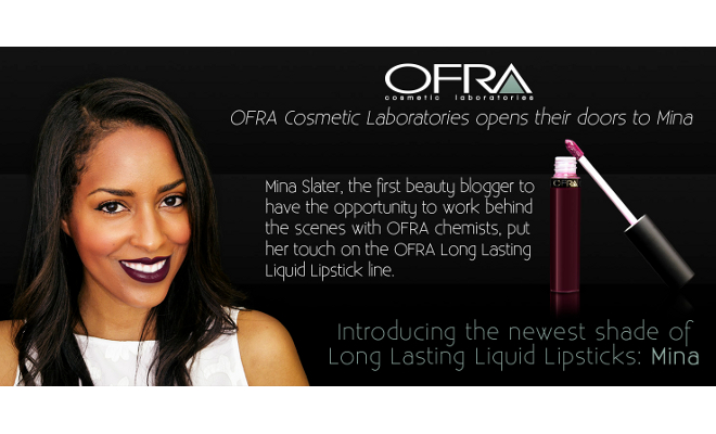 OFRA Cosmetics New Long Lasting Liquid Lipstick Created by Mina Slater!