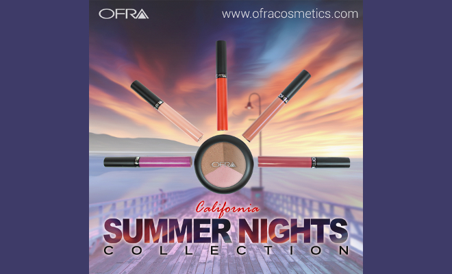 OFRA Cosmetics Launches California Summer Nights Collection